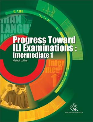 Progress Toward ILI Examinations: Intermediate 1-3