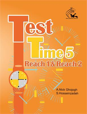 (Test Time 5 (Reach 1 and 2