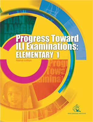 Progress Toward ILI Examinations: Elementary 1-3